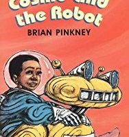 Cosmo and the Robot ~ Brian Pinkney