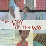 The Baby on the Way ~ Karen English