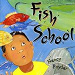 Fish School ~ Nancy Poydar