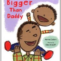 Bigger Than Daddy ~ Harriet Ziefert