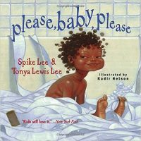 Please, Baby, Please ~ Spike Lee & Tonya Lewis Lee