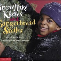 Snowflake Kisses and Gingerbread Smiles ~ Toni Trent Parker