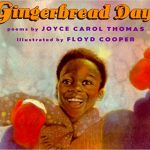 Gingerbread Days ~ Joyce Carol Thomas