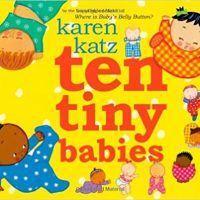 Ten Tiny Babies ~ Karen Katz