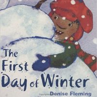 The First Day of Winter ~ Denise Fleming