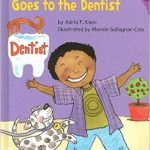 Max Goes to the Dentist ~ Adria F. Klein