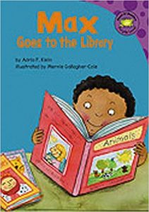 Max Goes to the Library ~ Adria F. Klein