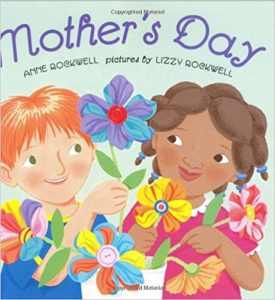 Mother's Day ~ Anne Rockwell