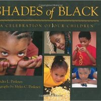 Shades of Black:  A Celebration of Our Children ~ Sandra L. Pinkney