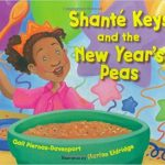 Shante Keys and the New Year's Peas ~ Gail Piernas-Davenport