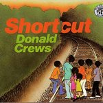 Shortcut ~ Donald Crews