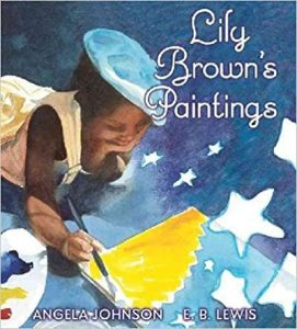 Lily Brown's Paintings ~ Angela Johnson