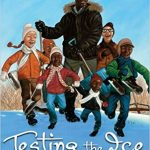 Testing the Ice ~ Sharon Robinson
