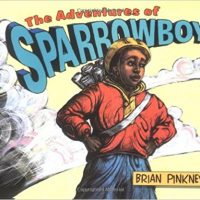 The Adventures of Sparrowboy ~ Brian Pinkney