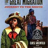 The Great Migration: Journey to the North ~ Eloise Greenfield