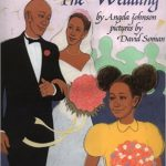 The Wedding ~ Angela Johnson