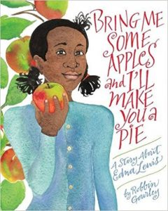 Bring Me Some Apples and I'll Make You a Pie by Robbin Gourley