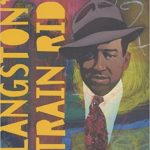 Langston's Train Ride by Robert Burleigh