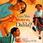 Can You Dance, Dalila? ~ Virginia Kroll
