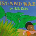 Island Baby by Holly Keller