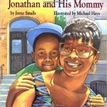 Jonathan and His Mommy ~ Irene Smalls