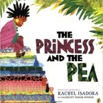The Princess and the Pea ~ Rachel Isadora