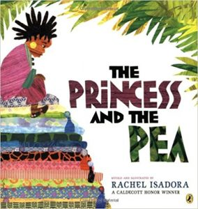 The Princess and the Pea by Rachel Isadora