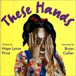 These Hands ~ Hope Lynne Price