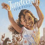 Juneteenth for Mazie ~ Floyd Cooper