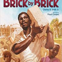 Brick by Brick by Charles R. Smith Jr