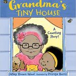 Grandma's Tiny House ~ JaNay Brown-Wood