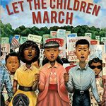 Let the Children March ~ Monica Clark-Robinson