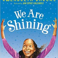 We Are Shining by Gwendolyn Brooks