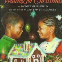 Waiting for Christmas ~ Monica Greenfield