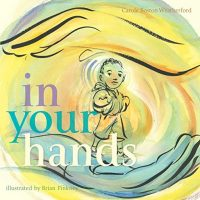 In Your Hands by Carole Boston Weatherford