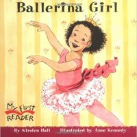 Ballerina Girl by Kirsten Hall