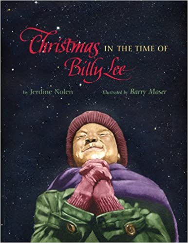 Christmas in the Time of Billy Lee by Jerdine Nolen