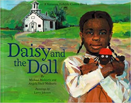 Daisy and the Doll by Michael Medearis and Angela Shelf Medearis