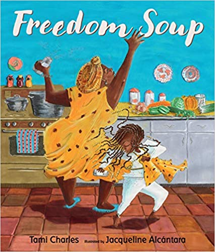Freedom Soup by Tami Charles