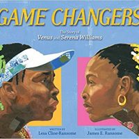 Game Changers by Lesa Cline-Ransome