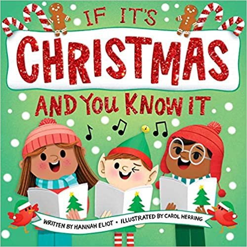 If It's Christmas and You Know It by Hannah Eliot