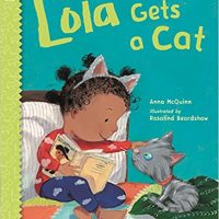 Lola Gets a Cat by Anna McQuinn