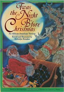 Twas the Night B'fore Christmas by Melodye Rosales