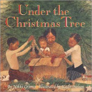 Under the Christmas Tree by Nikki Grimes