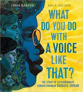 What Do You Do with a Voice Like That by Chris Barton