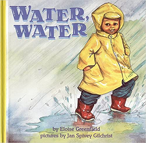 Water, Water by Eloise Greenfield