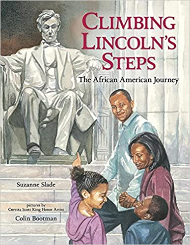 Climbing Lincoln's Steps by Suzanne Slade