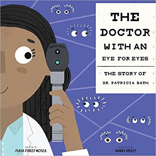 The Doctor with an Eye for Eyes by Julia Finley Mosca