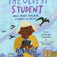 The Oldest Student by Rita Lorraine Hubbard
