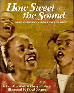 How Sweet the Sound by Cheryl Hudson